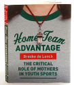 Home Team Advantage by Brooke de Lench